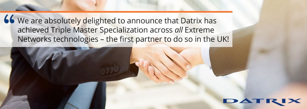 Datrix-achieves-Triple-Master-Specialization-status-for-Extreme-Networks